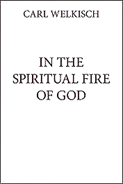 In the Spiritual Fire of God